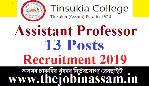Tinsukia College, Tinsukia Recruitment 2019