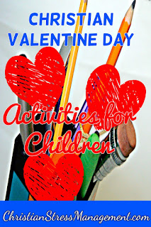 Christian Valentine Day crafts for children