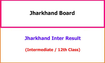 Jharkhand Inter / 12th Class Exam Result