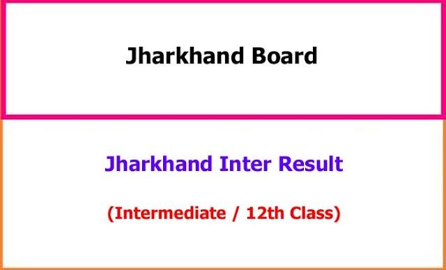Jharkhand Intermediate (12th Class) Exam Result 2021