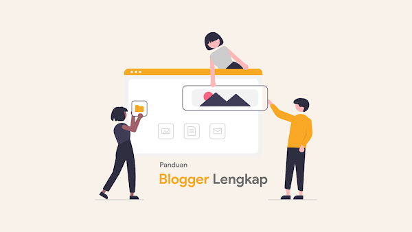 Panduan Belajar Blog Lengkap Untuk Pemula