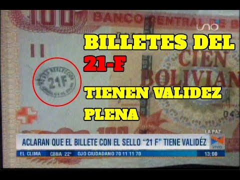 BILLETES SELLADOS CON 21F GOZAN DE PLENA VALIDEZ LEGAL