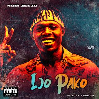 DOWNLOAD MP3 : ALIBI ZEEZO -- IJO PAKO