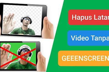 Cara Menghilangkan Latar Video Tanpa Greenscreen