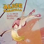 LA GRAN ESPERANZA BLANCA - Alice maravilla (Álbum)