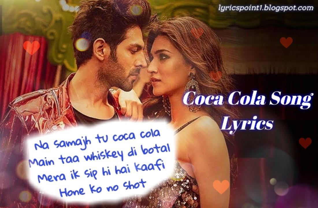 Coca Cola Song Lyrics Singer By Tony Kakkar Neha Kakkar Luka Chuppi