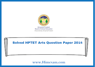 Solved HPTET Arts  Question Paper 2014