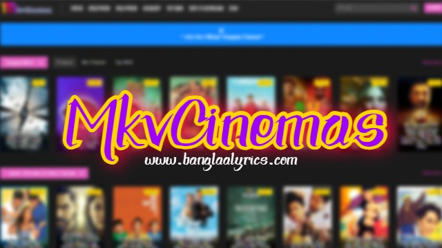 Mkvcinemas An Illegal Site - Download & Watch Movies Free