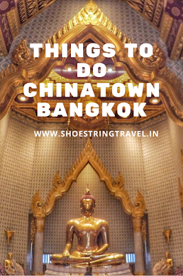 Chinatown Bangkok Ultimate Food Guide and Things to Do guide is a comprehensive guide to Chinatown.When you visit Bangkok in Thailand then you must visit Chinatown. There are lots of food options in Chinatown in Bangkok which shouldn't e missed. #Chinatown #Bangkok #Thailand #ThaiFood #StreetFood