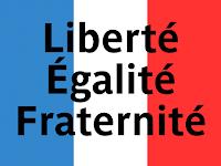 Resultado de imagem para liberté égalité fraternité