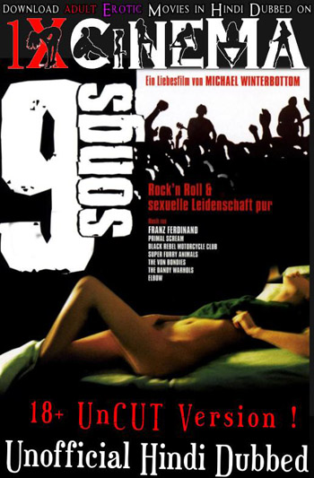 9 Songs 2004 UnCut Unofficial Dual Audio Hindi 720p BluRay 600MB poster