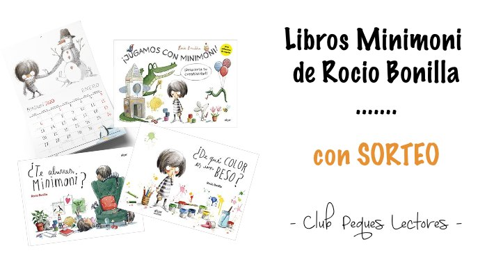 cuento Rocio Bonilla Minimoni calendario libro actividades creatividad emociones
