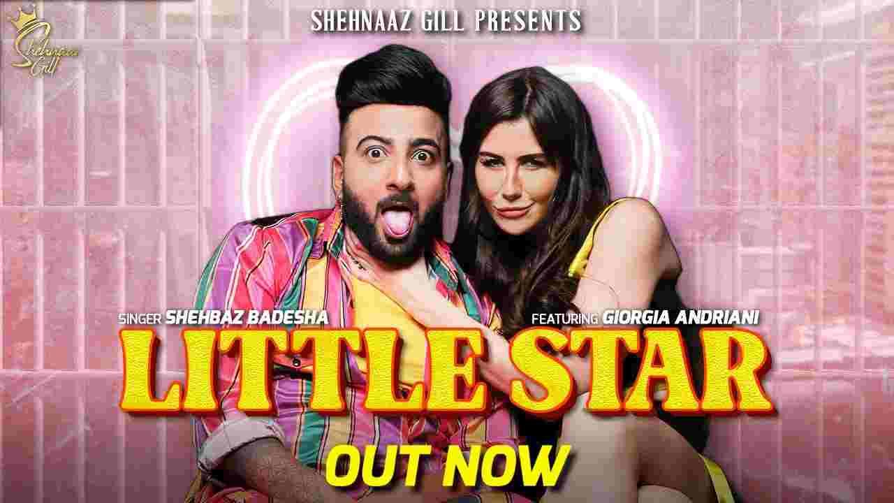 लिटिल स्टार Little star lyrics in Hindi Shehbaz Badesha x Naina Hindi Song
