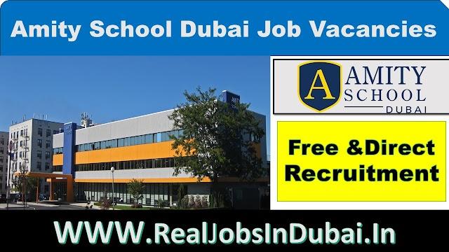 Amity School Dubai Jobs |Teaching Jobs In Dubai |
