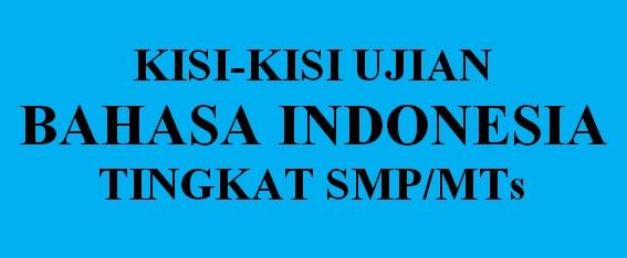 Kisi - kisi ujian nasional bahasa indonesia