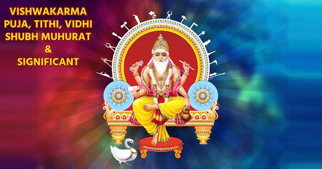 Vishwakarma Jayanti 2021 - Vishwakarma Puja 2021 Date, Vidhi, Muhurat, Tithi and Significance