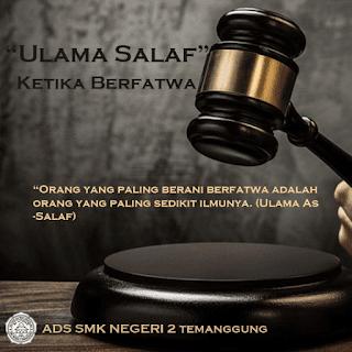 Ketika Berfatwa - Akhlaq Ulama' Salaf