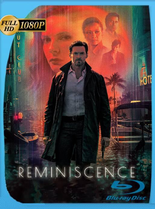 Reminiscencia (2021) HMAX WEB-DL 1080p Latino [GoogleDrive] Ivan092
