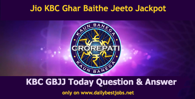 Ghar Baithe Jeeto Jackpot Today Question Answer