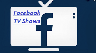 Free Facebook TV Broadcast – Facebook TV Shows | Facebook TV Watch – Facebook TV Live