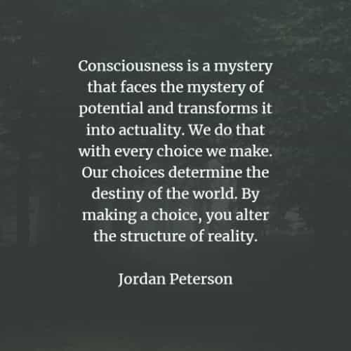 Famous quotes and sayings by Jordan Peterson