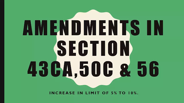 Amendments in section 43CA,50C and 56
