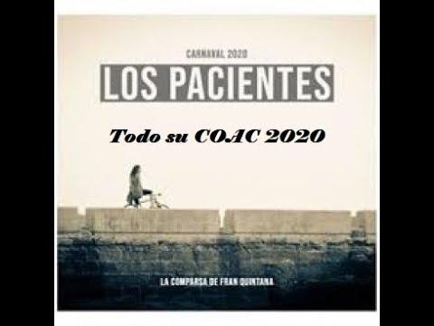 """Todo el COAC 2020 de la Comparsa """"Los pacientes"""""""