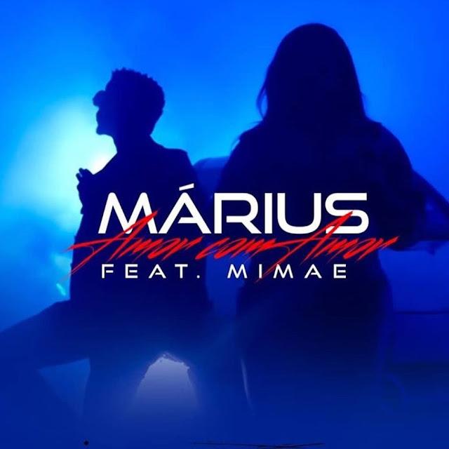 Márius - Amor com Amor (feat. Mimae) [Download] baixar nova musica descarregar agora 2019