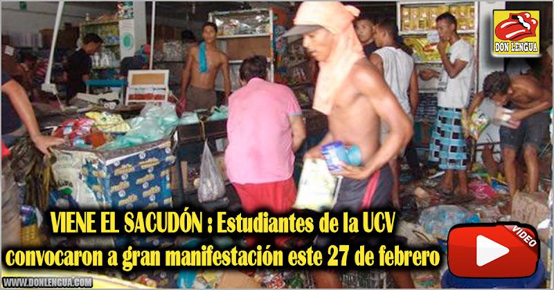 VIENE EL SACUDÓN : Estudiantes de la UCV convocaron a gran manifestación este 27 de febrero