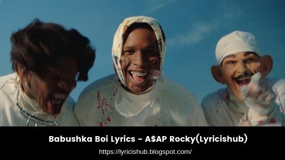 Babushka Boi Lyrics - A$AP Rocky(Lyricishub)
