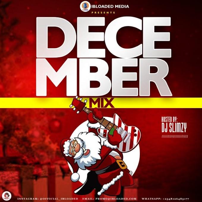 iBloaded x MusicHypeNg – December Mix (Hosted by: Dj Slimzy)