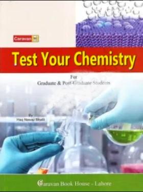 Test Your Chemistry Haq Nawaz Bhatti