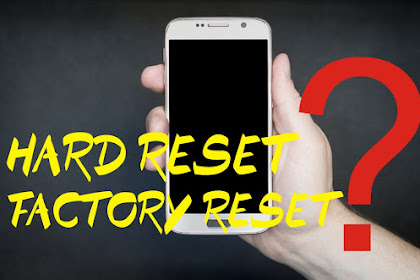 Pengertian Hard Reset dan Factory Reset Ponsel Xiaomi