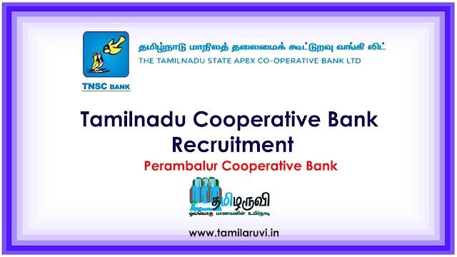 Perambalur Cooperative Bank Jobs, Salary  Rs. 14,000 to 47,500/-