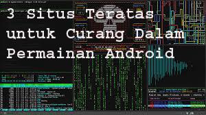 3 Situs Teratas untuk Curang Dalam Permainan Android 1