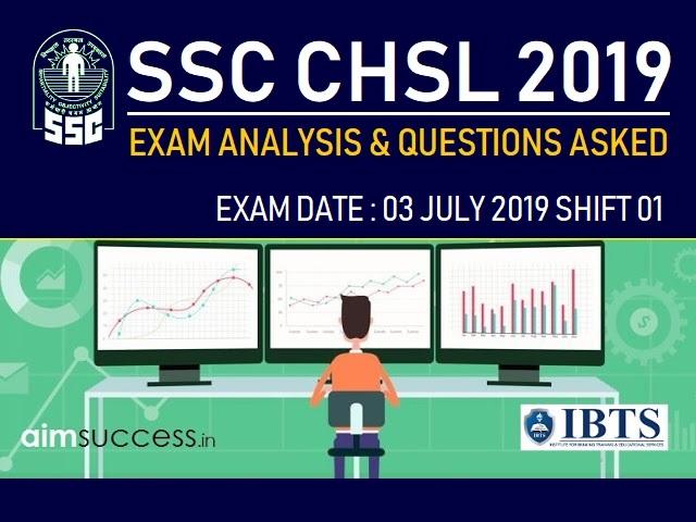 SSC CHSL Exam Analysis 3 July 2019: Shift 1
