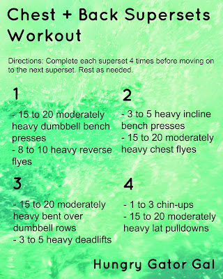 Chest + Back Supersets Workout from Hungry Gator Gal
