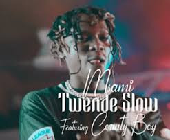 AUDIO | Msami ft County Boy _Twende Slow MP3 | Download
