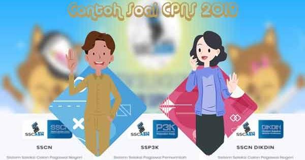 Contoh Soal Tes Cpns 2018 Beserta Pembahasannya Update 2020 Abi Awam Bicara
