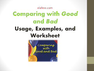 Comparing with Good and Bad