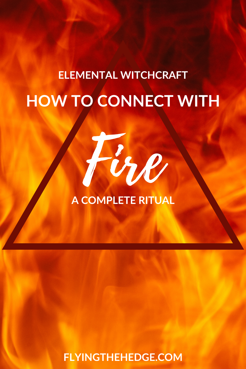 fire magic, witchcraft, fire witch, fire folklore, fire correspondences, elemental magic