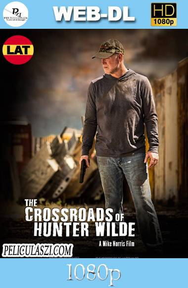 The Crossroads of Hunter Wilde (2019) HD WEB-DL 1080p Dual-Latino