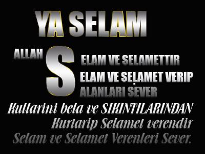 [Resim: Allah-Selamdir-selam-ve-Selamet-Verenler...BKopie.png]