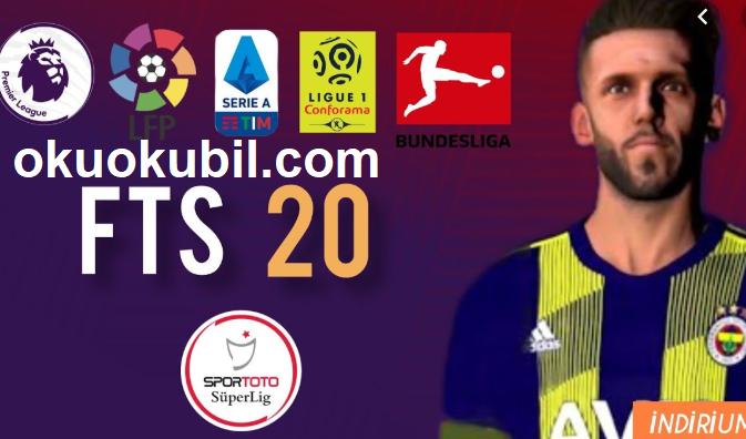 FTS 2020 Süper Lig Yaması Yeni Transferler HD Grafikli İndir