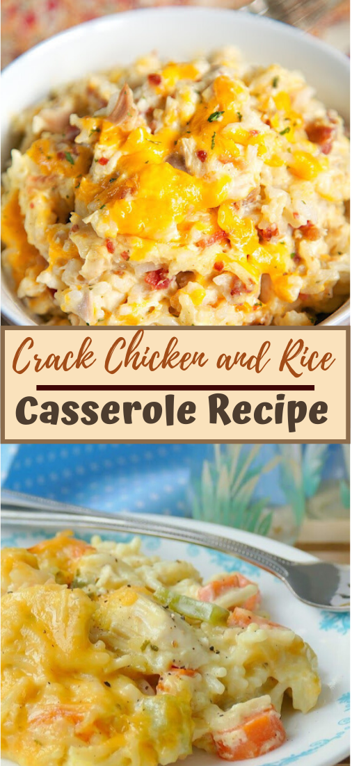 Crack Chicken and Rice Casserole Recipe #dinnerrecipe #food #amazingrecipe #easyrecipe