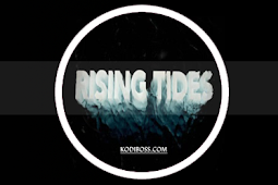 Rising Tides Addon Kodi: Review, Info, Install Guide & Updates