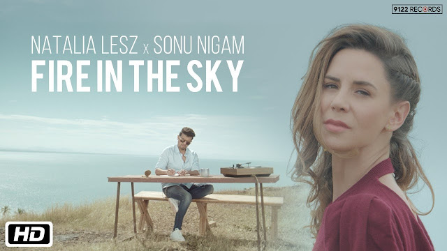 Fire In The Sky lyrics in hindi  Natalia Lesz  Sonu Nigam song 2019