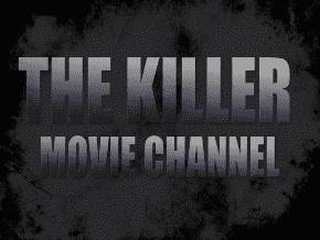 The Killer Movie Channel on Roku