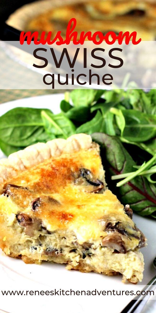 Mushroom Swiss Quiche by Renee's Kitchen Adventures pin for Pinterest