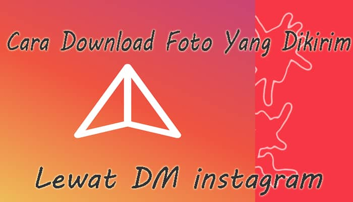 download foto di direct message instagram